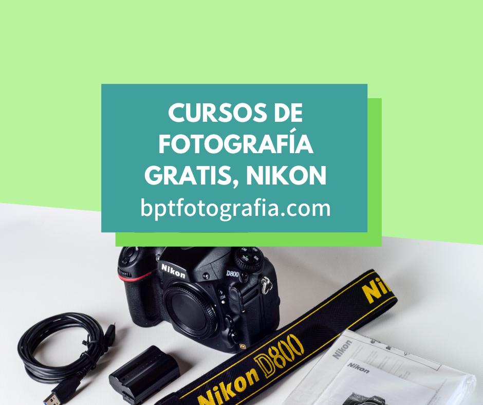 Cursos De Fotografía Gratis Y Online Nikon Bpt Foto